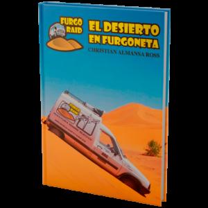 El desierto en furgoneta es una historia basada en hechos reales.